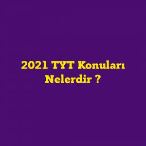 2021 TYT Konuları ve TYT Soru Dağılımları