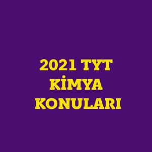 2021 TYT Kimya Konuları ve TYT Kimya Soru Dağılımı