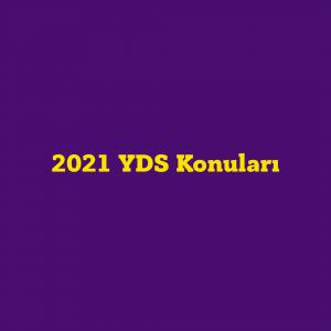 2021-yds-konulari