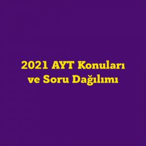 2021-ayt-konulari