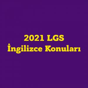 2021 LGS İngilizce Konuları ve Soru Dağılım Tablosu (MEB)