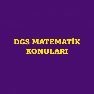 dgs-matematik-konulari
