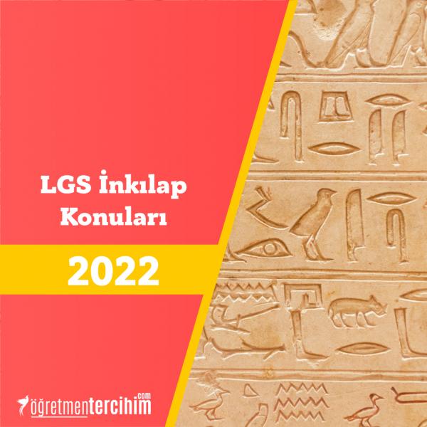 LGS İnkılap Konuları Soru Dağılım Tablosu 2022