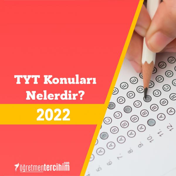 2022 TYT Konuları ve TYT Soru Dağılımları