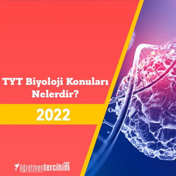 TYT Biyoloji Konuları ve TYT Biyoloji Soru Dağılımı