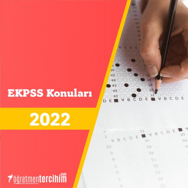 EKPSS Konuları ve Soru Dağılım Tablosu 2021 (ÖSYM-YÖK)