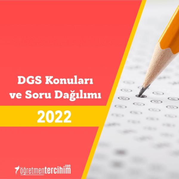 DGS Konuları ve Soru Dağılım Tablosu Yeni Müfredat 2021
