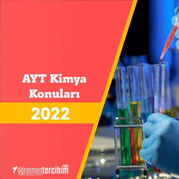 2022 AYT Kimya Konuları ve AYT Kimya Soru Dağılım Tablosu