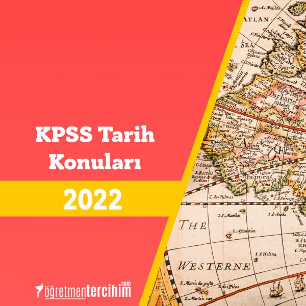 2021 KPSS Tarih Konuları ve Soru Dağılım Tablosu
