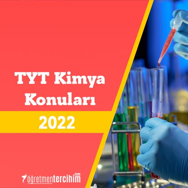 2022 TYT Kimya Konuları ve TYT Kimya Soru Dağılımı