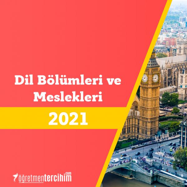 Dil Bölümleri ve 2021 Dil Bölümü Meslekleri