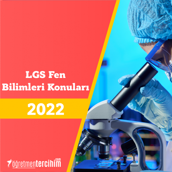 LGS Fen Bilimleri Konuları ve Soru Dağılım Tablosu 2021