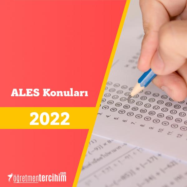ALES KONULARI ve SORU DAĞILIMI TABLOSU 2021 (ÖSYM-YÖK)