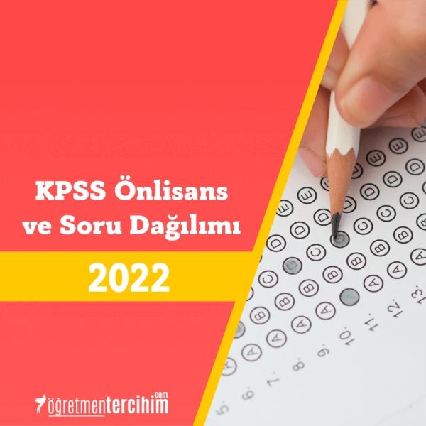 KPSS Önlisans Konuları ve Soru Dağılım Tablosu 2022